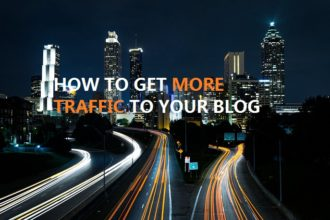 How to Get Traffic to Your Blog Fast